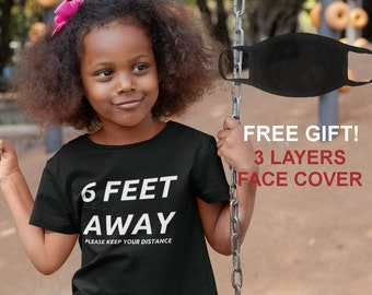 Youth Toddler - 6 Feet Away Please Keep Your Distance T Shirt, Stay Safe, Social Distancing, Self-Quarantine, Stay Away, Boys Girls