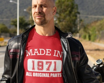 Made in 1971 All Original Parts T Shirt, 50th Birthday Gift For Men, 50th Birthday Idea, Funny Best Friend Gift, Happy 50th Birthday