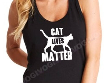 Women's Tank Top - Racerback - Cat Lives Matter T Shirt Funny Tee T-shirt Kitty Animal Lovers Rescue Kitten