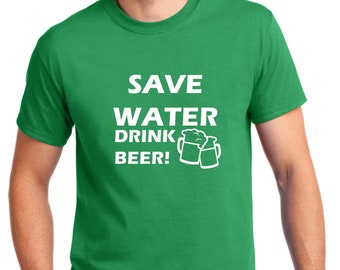 Save Water Drink Beer T Shirt, Oktoberfest, Beer Lover, Beer Gift, Drunk, Vacay Mode, Vacation Shirt, Funny Drinking Shirt