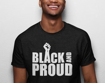 Black & Proud Shirt, Black History Month Shirt, Civil Rights Activity T-Shirt, Justice, Freedom Tee