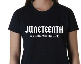 Women's Juneteenth Shirt - Independence Day - Freedom Day - Emancipation Day - African American T-Shirt - Handmade