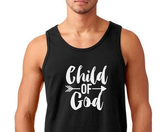 Mens Tank Top -  Child of God Shirt, Christian Easter Gift, Faith Based T-Shirt, Bible, Easter Tee, Christian Holiday Tee, Easter Outfits