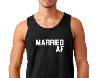 Men's Tank Top - Married AF Shirt, Funny Valentines T-Shirt, Valentine's Day Gift Idea, Anniversary Tee