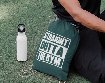 Straight Outta The Gym, Drawstring Bag, Gym Bag, Sports Bag, Overnight Bag, Drawstring Bag, Duffle Bag, Working Out, Drawstring Backpack
