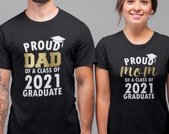 Proud Mom Dad of a Class of 2021 Graduate T Shirts SET, Matching Shirts, Graduation T-Shirt, Graduate 2021, Grad Gift, Funny Couples Shirts