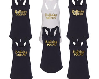 Tank Top - Birthday Squad Shirts - Bday Queen T-Shirt - Funny Party Women's Tee - Girls Night Out Tees - Birthday Party Shirts - Racerback