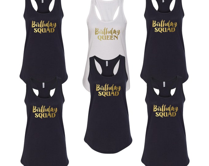 Featured listing image: Tank Top - Birthday Squad Shirts - Bday Queen T-Shirt - Funny Party Women's Tee - Girls Night Out Tees - Birthday Party Shirts - Racerback