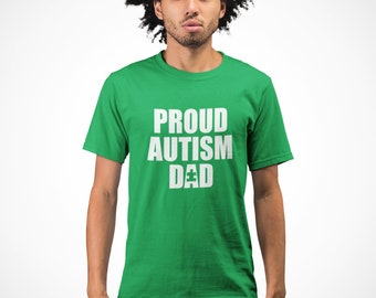 Proud Autism Dad T Shirt, Autism Dad T-Shirt, Autism Awareness T-Shirt, Autism Society Support Tee, Autistic Gift