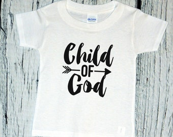 Toddler Kids - Child of God Shirt, Christian Easter Gift, Faith Based T-Shirt, Bible, Holiday Tee, Easter Outfits, Boys & Girls