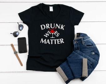 Womens V-neck - Drunk Wives Matter T Shirt, Halloween, Drunk Lives Matter, Funny T Shirt, Mama Needs A Beer, Drunk Shirts, Women's T Shirts