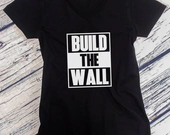 cc6f658a46336 Ladies V-neck Build The Wall  2 T-shirt - Political Tee - Donald Trump  President - Funny Gift Humor Shirt