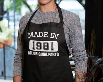 Apron - Made in 1981 All Original Parts, Unisex Kitchen Apron with Pockets, Mommy, Daddy Birthday, Cooking Gift for Mothers Day, Fathers Day