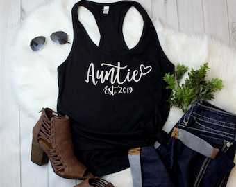 Tank Top - Auntie Est 2021 T Shirt, CUSTOM Year, Gift for Aunt, Gift for Auntie, Promoted To Auntie Shirt, Pregnancy Reveal, Auntie To Be