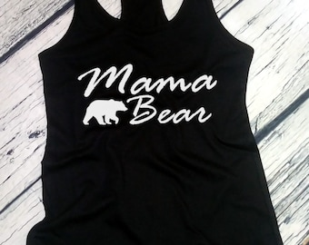 Tank Top #4 - Mama Bear Shirt - Best Mom T-Shirt - Christmas Gift - Mom Life Tee - Bday Gift - Birthday - Racerback