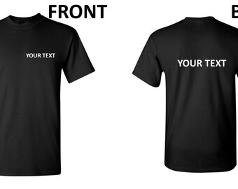 Customized Personalized T-Shirt Your Text Business Name Own Text Any Font Shirt
