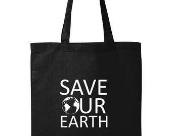 Save Our Earth Bag, Don't Be Trashy, Ecological Tote Bag, Environment, Green People