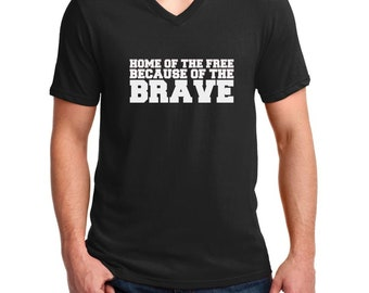 Men's V-neck - Home Of The Free Because Of The Brave Shirt - Memorial Day T-Shirt - 4th of July Tee - Patriotic US