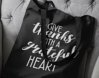 Give Thanks With a Grateful Heart Tote Bag - Funny Thanksgiving Bag - Fall - Grateful - Christmas Gift - Shopping Bag
