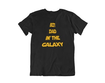 Best Dad in the Galaxy T Shirt, Best Dad, Gift For Dad, Galaxy, Dad Shirt, Christmas Shirt, Dad, Star Wars Shirt, Dad Gift