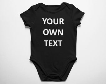 Custom Baby Bodysuit, Personalized Fine Jersey Infant, Your Own Text, Name, Boys, Girls, Baby size NB 6M 12M 18M