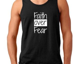 Men's Tank Top -  Faith Over Fear - Shirt, Christian T-Shirt, Religious Tee, Gift, Easter Outfits, Faith Based, Kindness