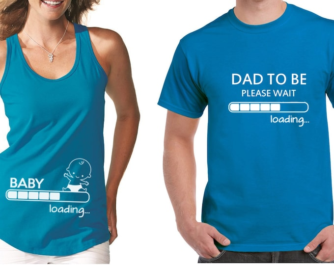 0ef4f12f MIX Pregnancy Announcement SET Couple T Shirts - Baby Loading - Dad To Be T  Shirt