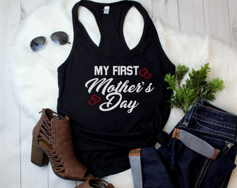 Tank Top - My First Mother's Day Shirt, Mommy T-Shirt, Perfect Gift for Mothers Day, 1st Mother's Day Tee, Mom Life, New Mom Gift