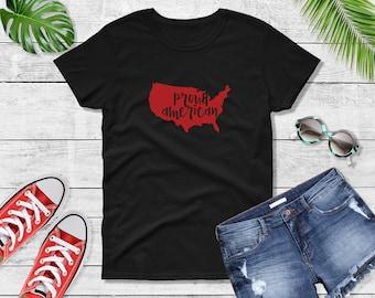 Women's - Proud American T Shirt, USA Shirt, 4th Of July Shirt, Fourth Of July Shirt, America Shirt, Patriotic, American Shirt, Memorial Day