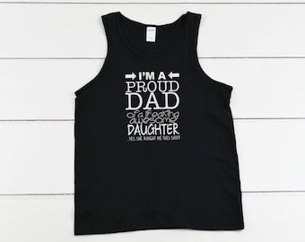 Tank Top - Proud Dad T Shirt, Dad Shirt, Gift For Dad, Dad Gift, Christmas, Funny Dad Shirt, Gifts For Dad, Father Shirt, Father's Day
