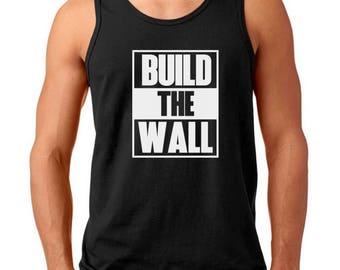 bfec77c1e287d Men s Tank Top Build The Wall  2 T-shirt - Political Tee - Donald Trump  President - Funny Gift Humor Shirt
