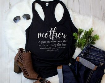 Womens Tank Top - Mother Definition T Shirt, Mom Shirt, Mothers Day, Funny Birthday Gift, Mama Gifts T-ShirtRacerback
