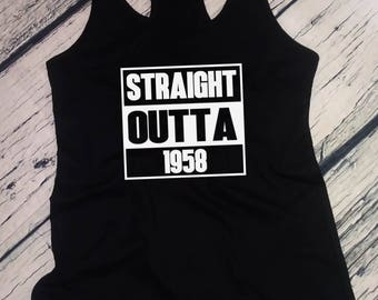 Ladies Tank Top Racerback - Straight Outta 1958 T-Shirt 60 Years of Being 60th Birthday Gift T Shirt Tee - Bday Present