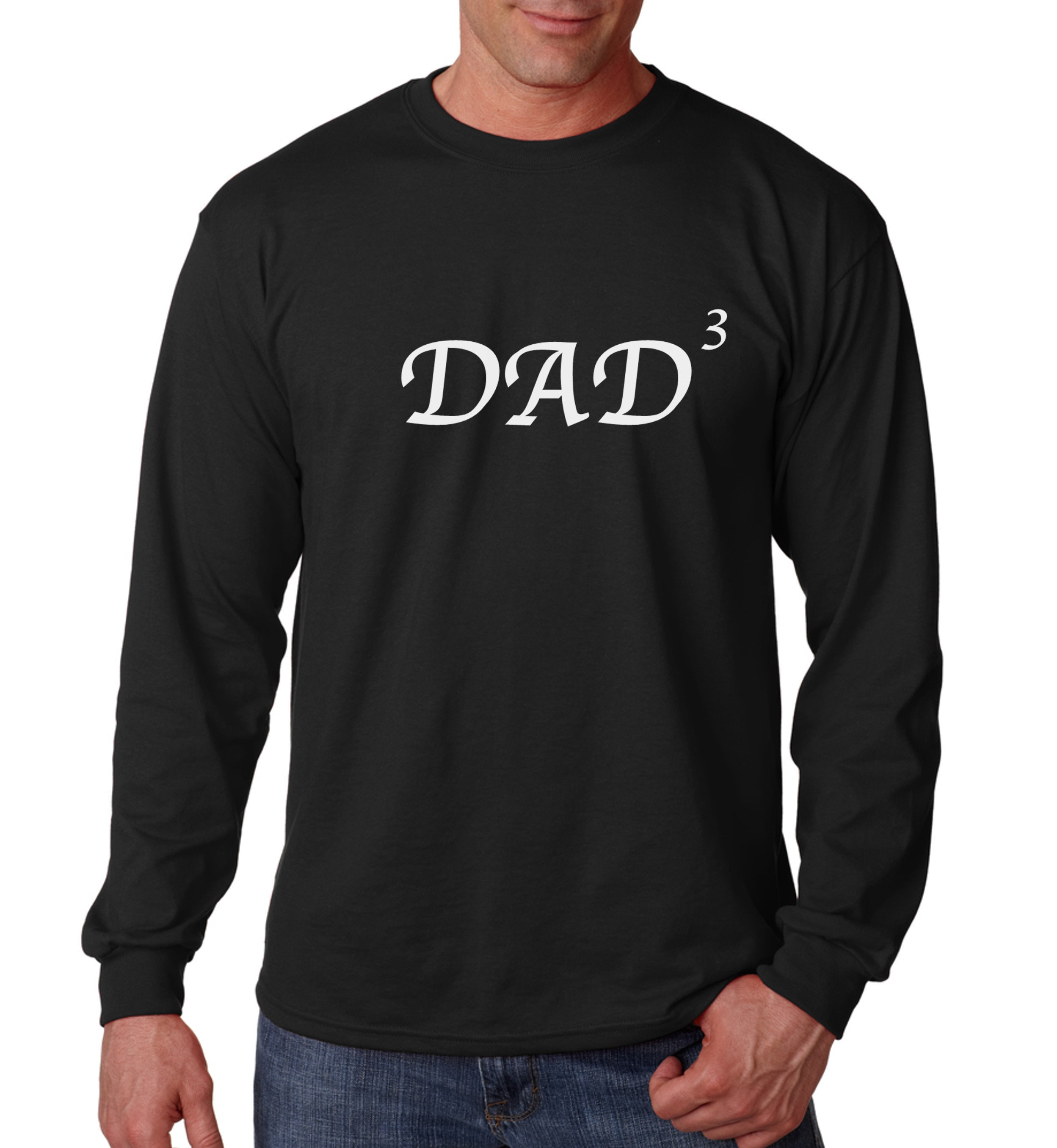 e00221ae6befc Long Sleeve - Dad Of 3 Shirt - Best Dad T-Shirt - Daddy x3 - Fathers ...