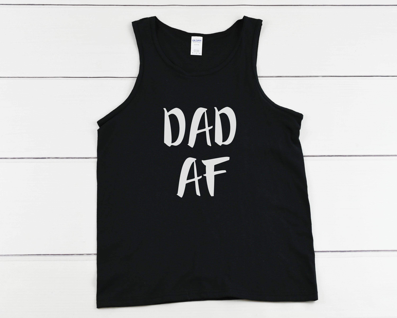 6fc4a8c4 Tank Top - Dad AF Shirt, Super Dad, New Dad To Be T-Shirt ...