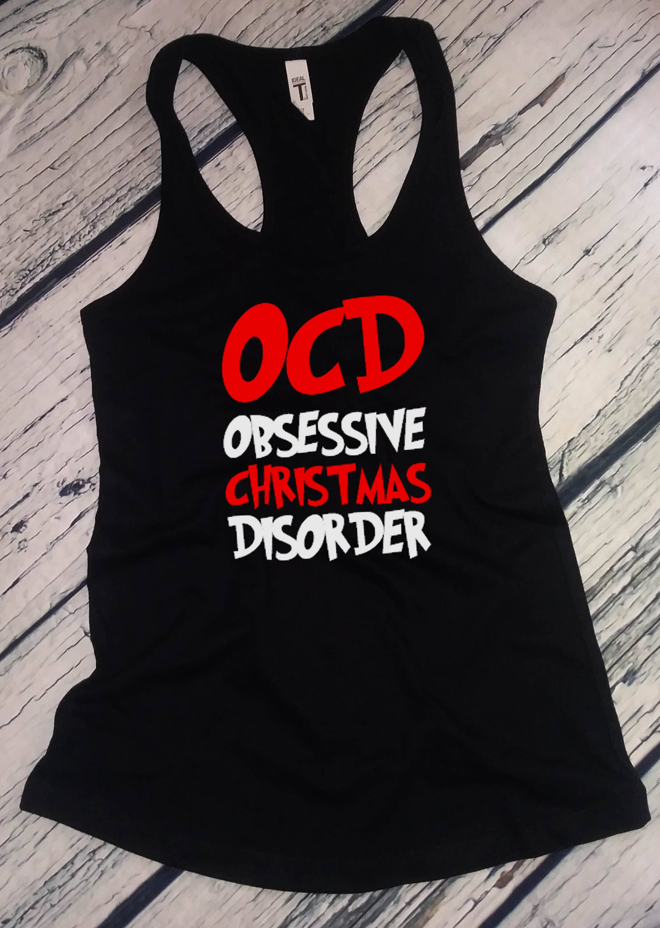 Ladies Tank Top OCD Obsessive Christmas Disorder T Shirt Christmas ...