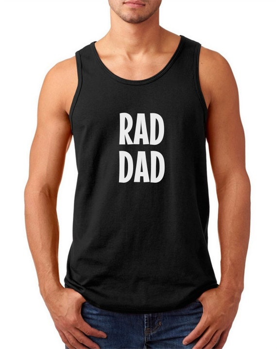 c40a8e451 Tank Top RAD DAD Shirt Funny Father's Day Gift Cool | Etsy