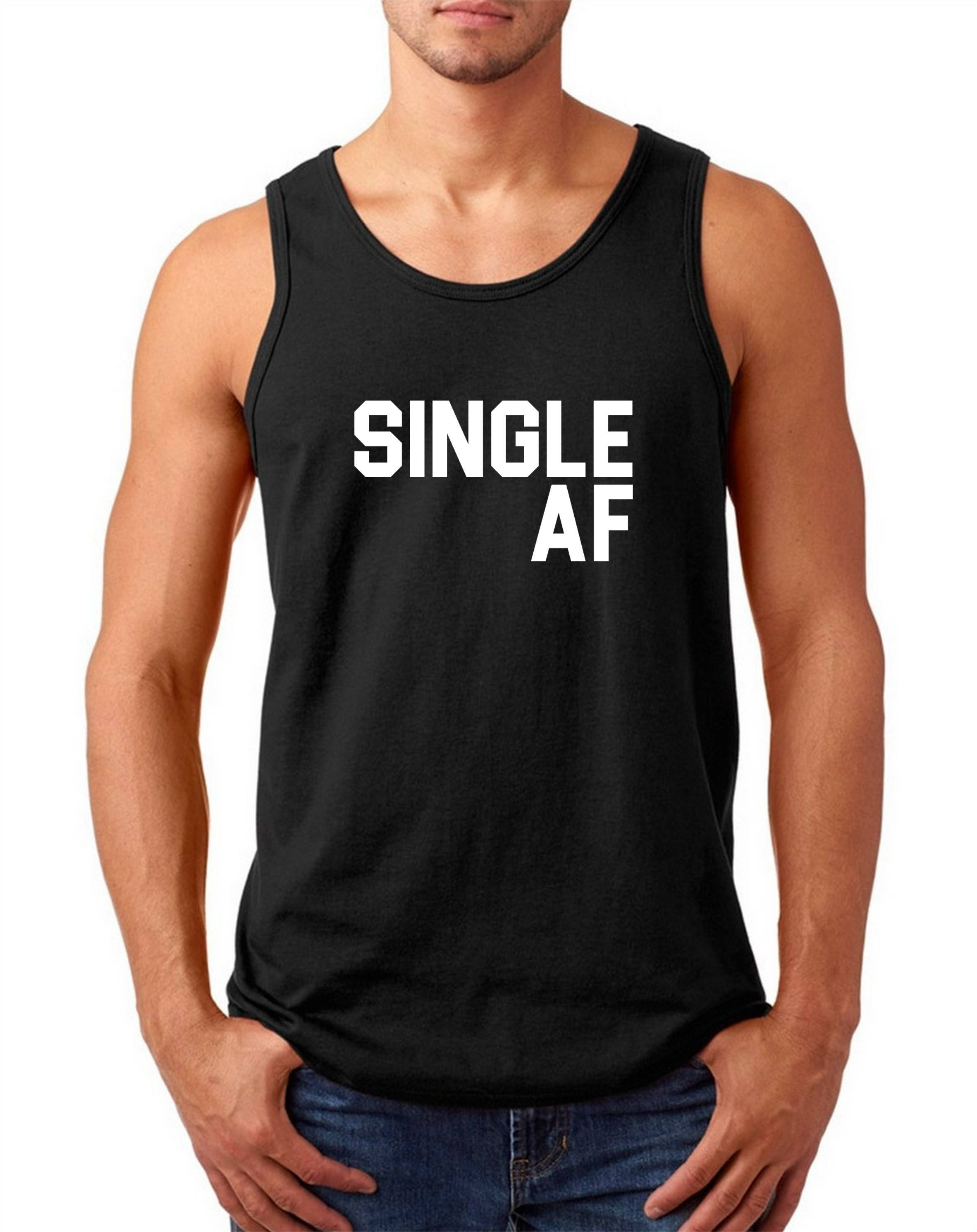 Men S Tank Top Single Af Shirt Funny Valentines T Shirt