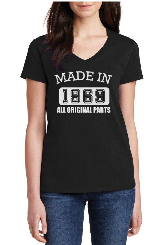 Women/'s V-neck Made in 1969 All Original Parts T Shirt 50th Birthday Party Gift