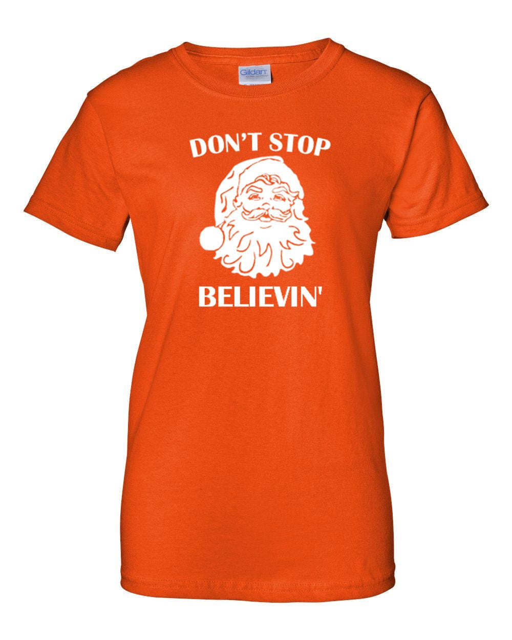 95556f46 Ladies Don't Stop Believin' T Shirt Believing Christmas Xmas T-shirt Tee  Santa Claus