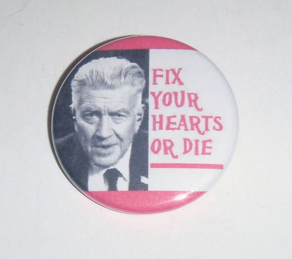 Twin Peaks Gordon 15 Button Fix Your Hearts Or Die Etsy