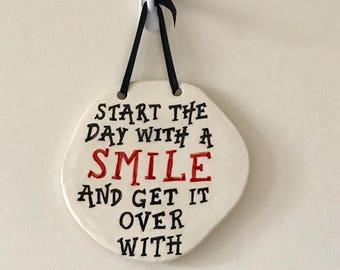 Smile Wall Plaque - Ceramic Plaque - Pottery Plaque