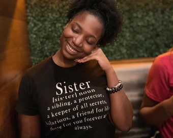 Sister Meaning Tee