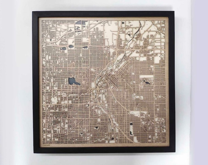 Denver Wood Map - Laser Cut Custom Map Streets City 3d Framed Wooden Maps Travel Wall Art - Birthday Christmas Gift Wedding Gifts