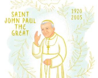 John Paul II, John Paul the Great, Saint Portrait, Confirmation, Baptism, Catholic Art, Quote, Nursery Art