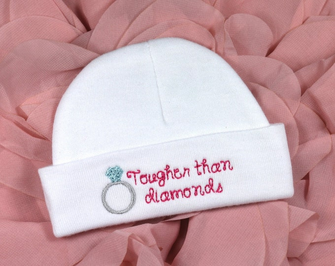 Baby girl hat - tougher than diamonds