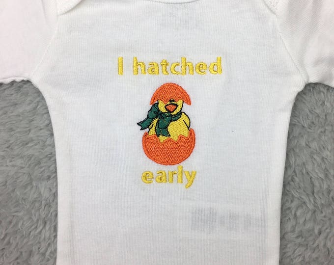 Preemie bodysuit - I hatched early