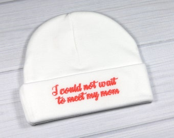 Preemie hat - I could not wait to meet my mom