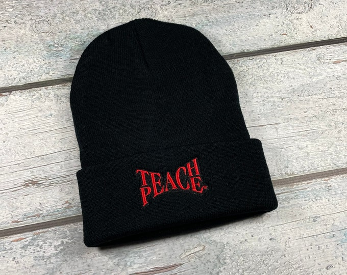 Teach Peace embroidered winter hat - knit hat for adults, knit winter beanie with Teach Peace design,  gift for teacher
