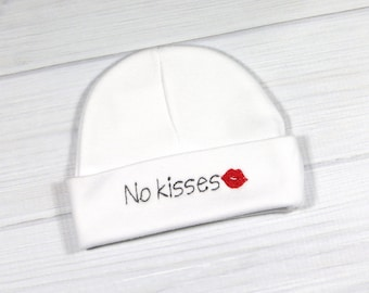 No Kisses newborn hat - No Kisses preemie hat - baby shower gift - NICU hat